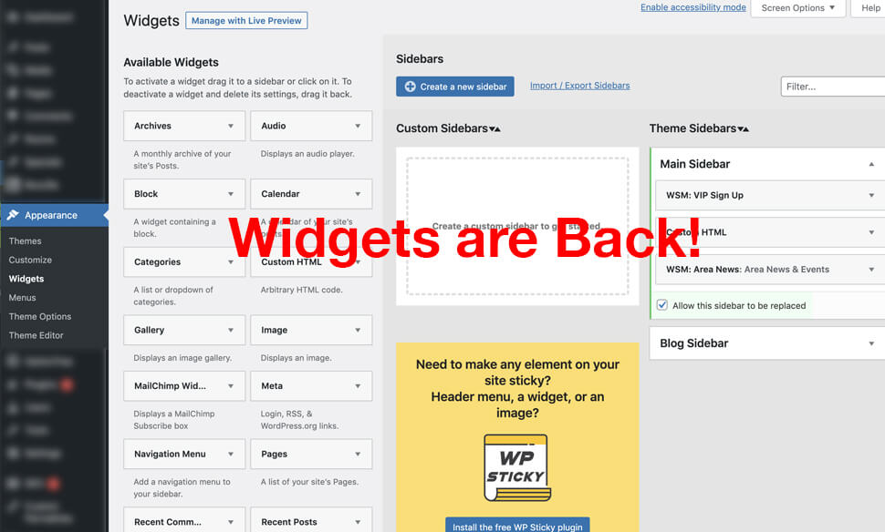 The Classic Widgets Plugin for WordPress - allows you to update your Widgets and Sidebars